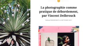 https://lintervalle.blog/2017/09/05/la-photographie-comme-pratique-de-debordement-par-vincent-delbrouck/